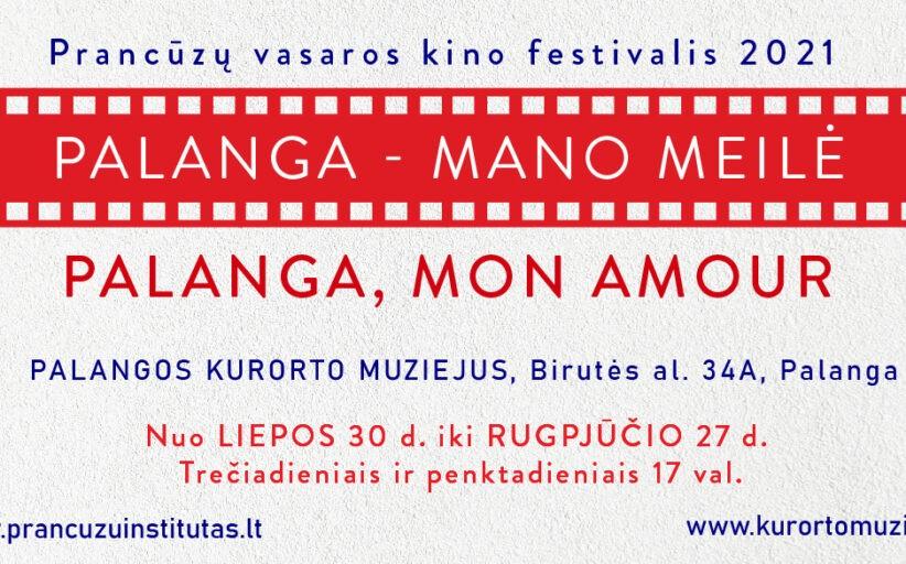 """Prancūzų kino festivalis """"Palanga, Mon Amour"""" vėl kviečia į gerą kiną Palangos žiūrovus"""