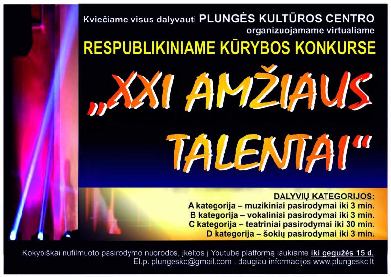 """Plungės kultūros centras organizuoja virtualų respublikinį kūrybos konkursą  ,,XXI AMŽIAUS TALENTAI"""""""