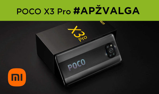 """Geriausio vidutinės klasės telefono formulė: """"POCO X3 Pro"""" apžvalga"""